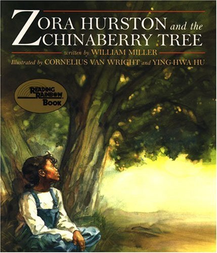 William Miller Zora Hurston And The Chinaberry Tree