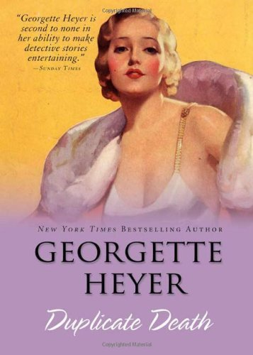 Georgette Heyer Duplicate Death