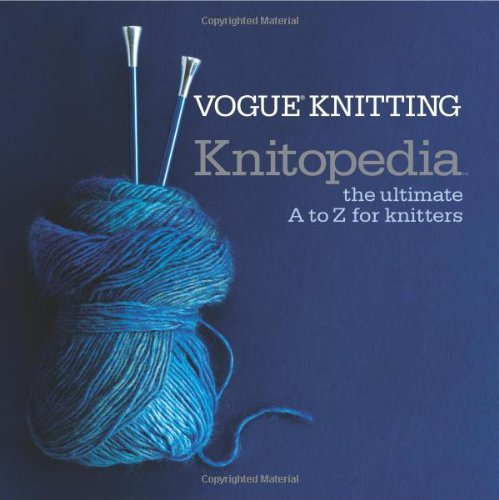 Vogue Knitting Magazine Vogue Knitting Knitopedia The Ultimate A To Z For Knitters