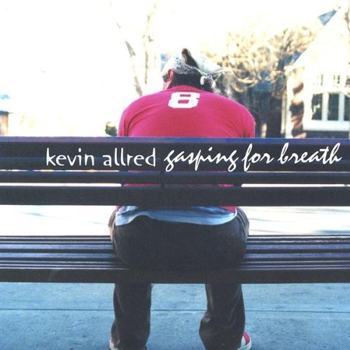 kevin-allred-gasping-for-breath