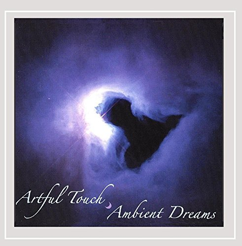 Artful Touch Ambient Dreams