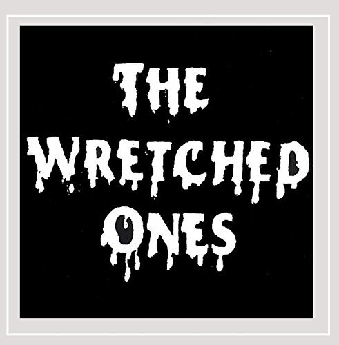 Wretched Ones Wretched Ones
