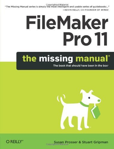 Susan Prosser Filemaker Pro 11 The Missing Manual