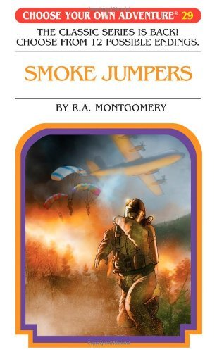 R. A. Montgomery Smoke Jumpers