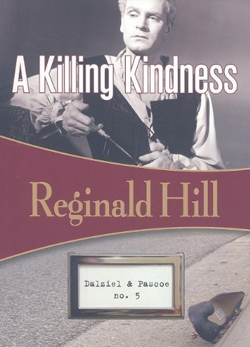 Reginald Hill A Killing Kindness