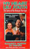 Elizabeth Borton De Trevino My Heart Lies South The Story Of My Mexican Marriage Young People's
