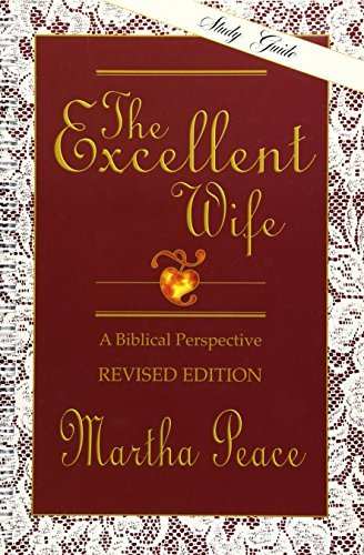 Martha Peace Excellent Wife The Study Guide