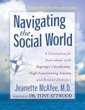 Jeanette Mcafee Navigating The Social World A Curriculum For Individuals With Asperger's Synd