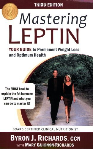 Mary Guignon Richards Mastering Leptin Your Guide To Permanent Weight Loss And Optimum H