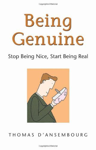 Thomas D'ansembourg Being Genuine Stop Being Nice Start Being Real