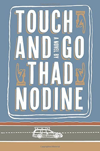 Thad Nodine Touch And Go