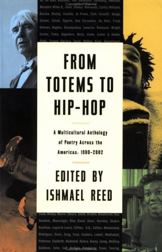 Ishmael Reed From Totems To Hip Hop A Multicultural Anthology Of Poetry Across The Am