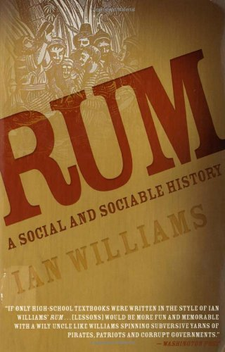 Ian Williams Rum A Social And Sociable History