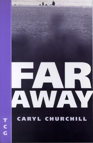 Caryl Churchill Far Away Tcg