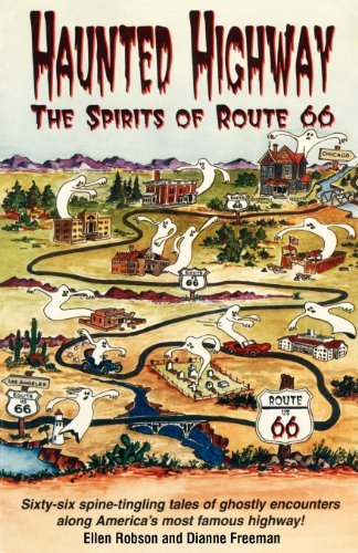 Ellen Robson Haunted Highway The Spirits Of Route 66