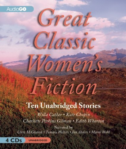 Willa Cather Great Classic Women's Fiction 10 Unabridged Stories
