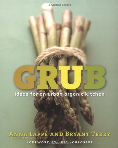Anna Lappe Grub Ideas For An Urban Organic Kitchen