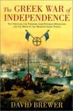 David Brewer Greek War Of Independence The The Struggle For Freedom From Ottoman Oppression