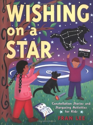 Fran Lee Wishing On A Star Constellation Stories And Stargazing Activities F