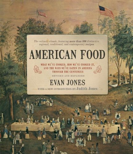 Evan Jones American Food The Gastronomic Story 0003 Edition;