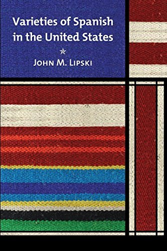 john-m-lipski-varieties-of-spanish-in-the-united-states