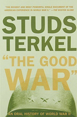 Studs Terkel The Good War Revised