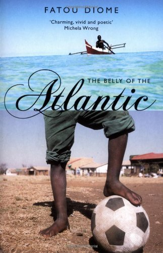 Fatou Diome The Belly Of The Atlantic