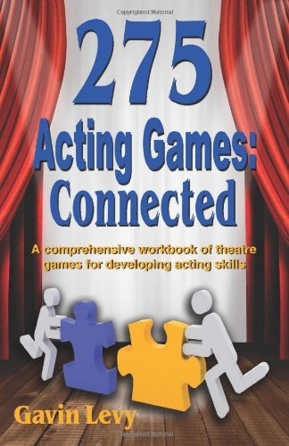 gavin-levy-275-acting-games-connected-a-comprehensive-workbook-of-theatre-games-for-dev
