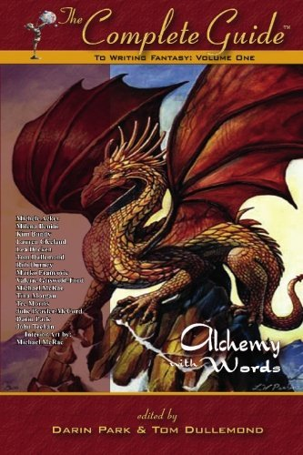 Tom Dullemond The Complete Guide To Writing Fantasy Volume One