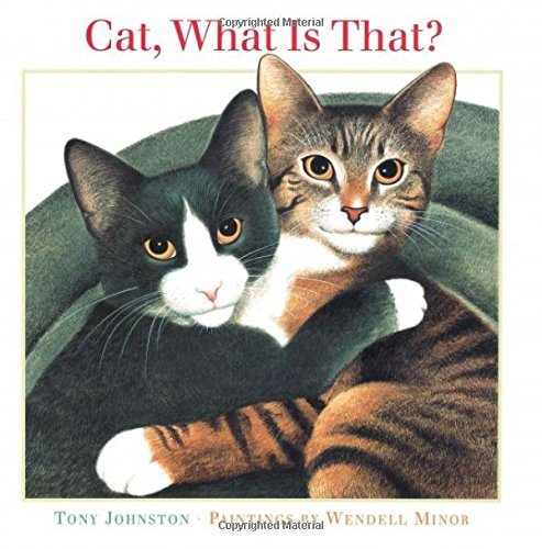 Tony Johnston Cat What Is That?
