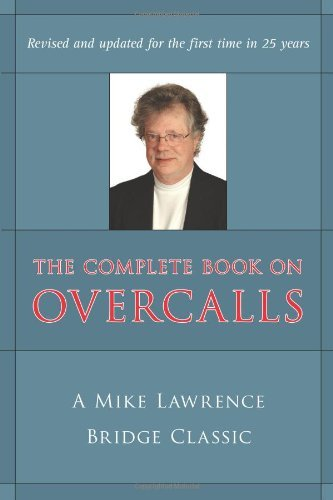 mike-lawrence-complete-book-on-overcalls-in-contract-bridge-the-a-mike-lawrence-classic-revised-update