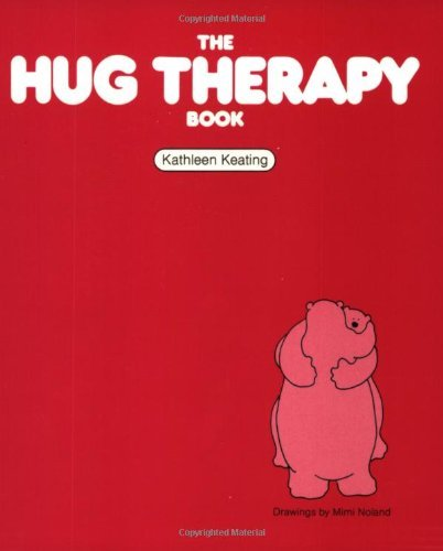 Kathleen Keating The Hug Therapy Book