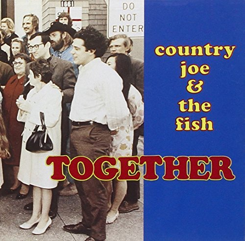 Country Joe & The Fish Together