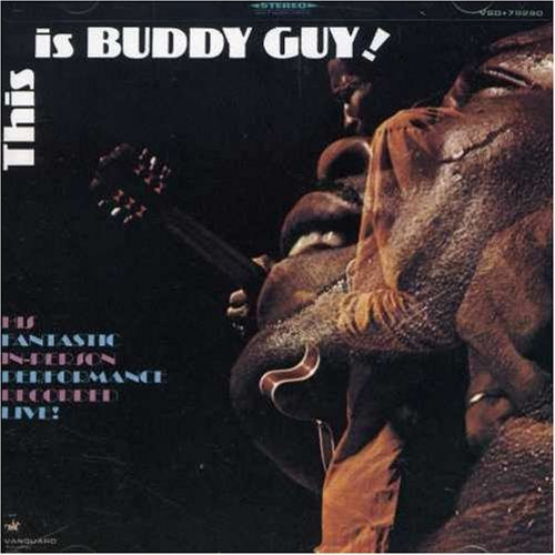 Buddy Guy Live This Is Buddy Guy