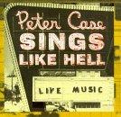 peter-case-sings-like-hell