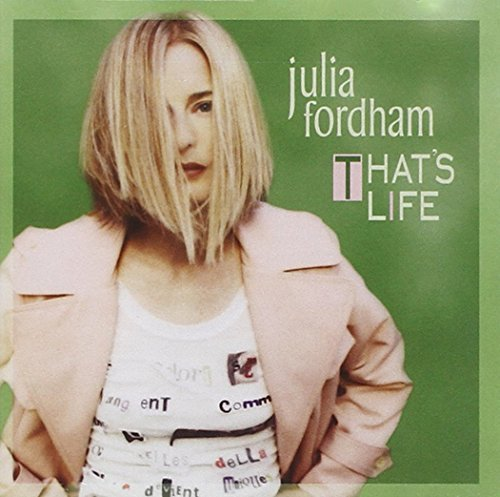 Julia Fordham That's Life