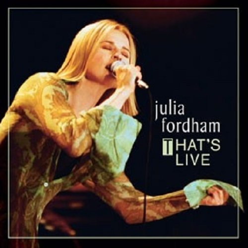 Julia Fordham That's Live