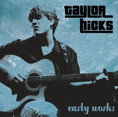 Hicks Taylor Early Works