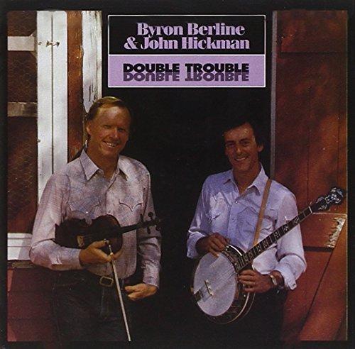 Berline/Hickman/Double Trouble