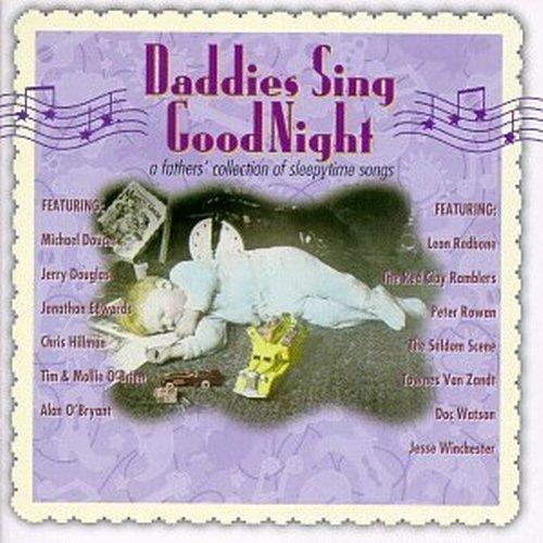 daddies-sing-goodnight-daddies-sing-goodnight-fathers-obrien-van-zandt-redbone-red-clay-ramblers-watson