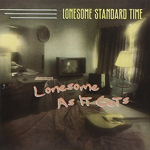 lonesome-standard-time-lonesome-as-it-gets