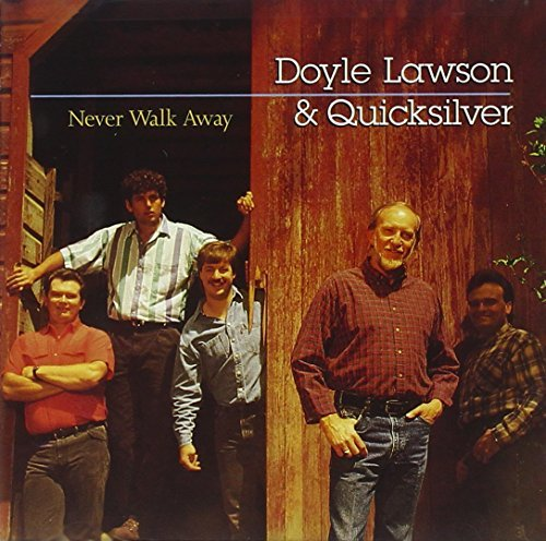 Doyle & Quicksilver Lawson Never Walk Away