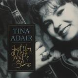 Tina Adair Just You Wait & See