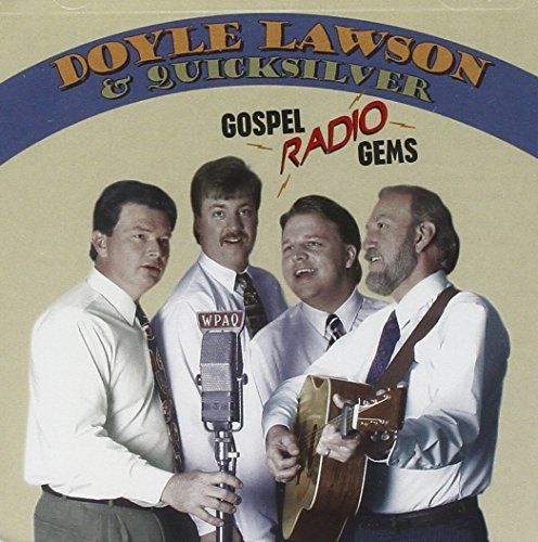 Doyle & Quicksilver Lawson Gospel Radio Gems Hdcd