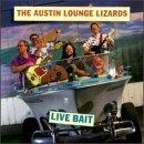 Austin Lounge Lizards Live Bait