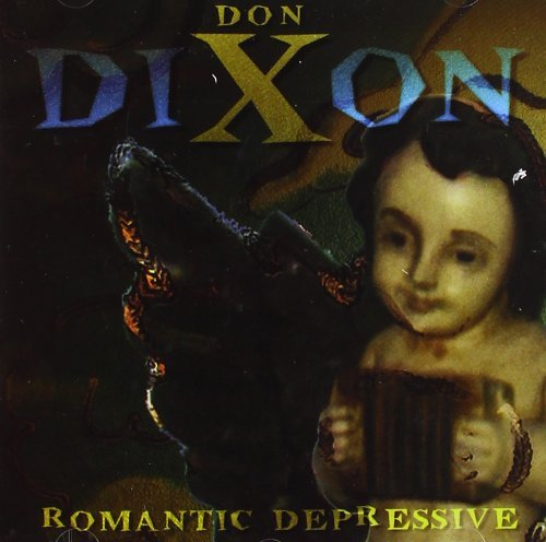 Don Dixon Romantic Depressive