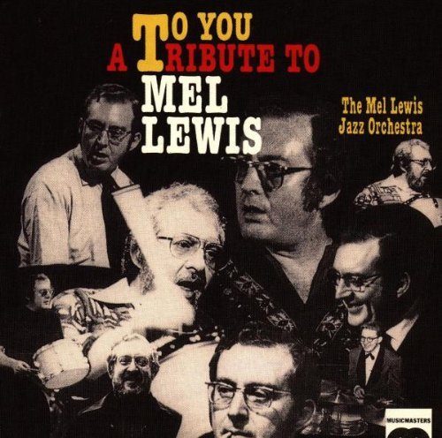 mel-jazz-orchestra-lewis-to-you-a-tribute-to-mel-lewis