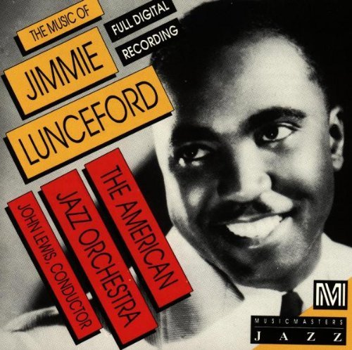 American Jazz Orchestra Music Of Jimmie Lunceford