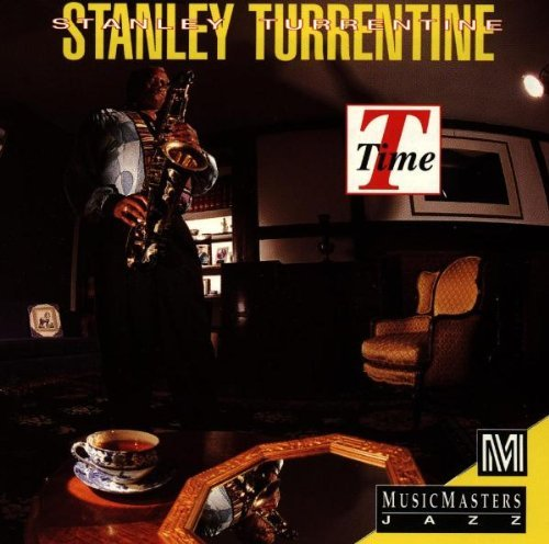 Turrentine Stanley T Time