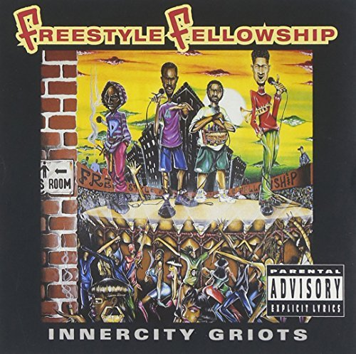 freestyle-fellowship-innercity-griots